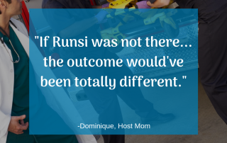 """""""If Runsi was not there... the outcome would've been totally different."""" -Dominique, Host Mom"""