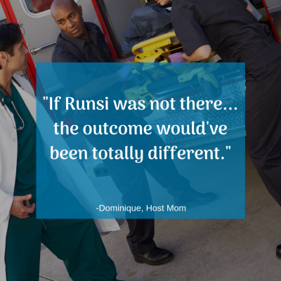 """If Runsi was not there... the outcome would've been totally different."" -Dominique, Host Mom"