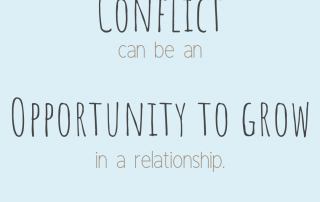 Conflict can be an opportunity to grow in your relationship.