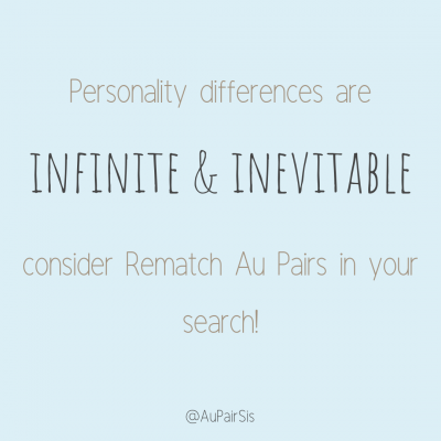 """""""Personality differences are infinite and inevitable."""" - Au Pair Sis"""